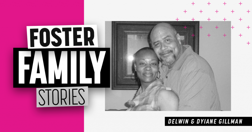 Foster Family Stories | Delwin and Dyiane
