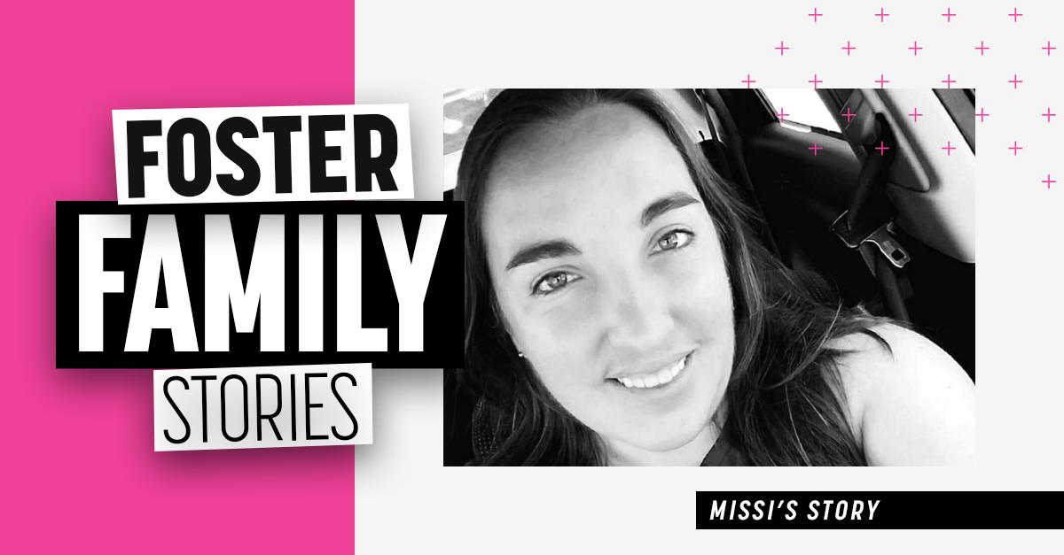 Foster Family Stories | Missi Gillard